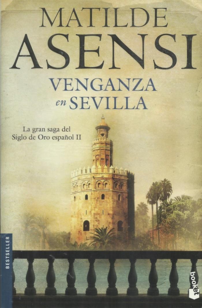 Venganza en Sevilla(Trilogía Martín Ojo dePlata)